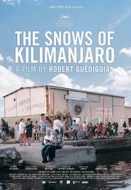 Les neiges du Kilimandjaro is the best movie in Marilyne Canto filmography.
