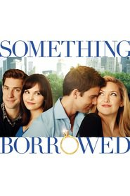 Something Borrowed - movie with Ginnifer Goodwin.