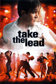 Take the Lead - movie with Antonio Banderas.