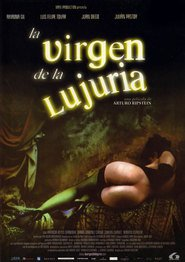 La virgen de la lujuria is the best movie in Julian Pastor filmography.