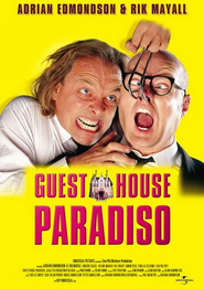 Guest House Paradiso - movie with Bill Nighy.
