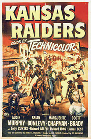 Kansas Raiders - movie with Tony Curtis.