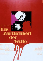 Die Zartlichkeit der Wolfe is the best movie in Rainer Werner Fassbinder filmography.