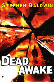 Dead Awake is the best movie in Michael Ironside filmography.