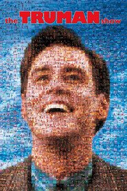 The Truman Show - movie with Jim Carrey.