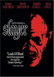 Slayer - movie with Danny Trejo.