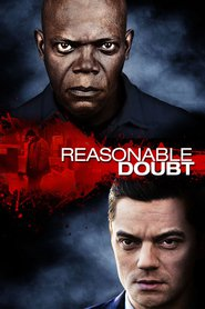 Reasonable Doubt - movie with Samuel L. Jackson.