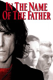 In the Name of the Father is the best movie in John Lynch filmography.