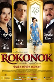 Rokonok is the best movie in Piroska Molnar filmography.