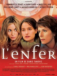 L'enfer - movie with Marie Gillain.