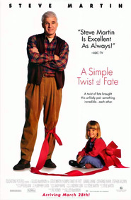 A Simple Twist of Fate - movie with Steve Martin.
