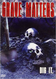 Grave Matters - movie with Kate Vernon.