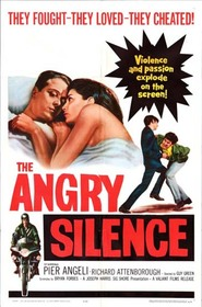 The Angry Silence is the best movie in Richard Attenborough filmography.