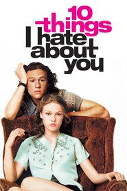 10 Things I Hate About You - movie with Joseph Gordon-Levitt.