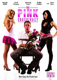 The Pink Conspiracy - movie with Dayton Callie.