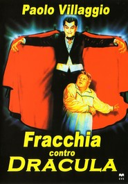 Fracchia contro Dracula is the best movie in Paolo Villaggio filmography.