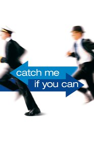 Catch Me If You Can - movie with Leonardo DiCaprio.