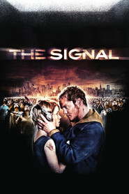 The Signal is the best movie in Scott Poythress filmography.
