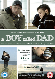 A Boy Called Dad is the best movie in Steve Evets filmography.