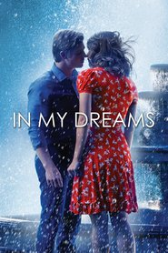 In My Dreams is the best movie in Serge Houde filmography.