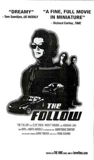 The Follow - movie with Mickey Rourke.