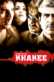 Khakee - movie with Amitabh Bachchan.