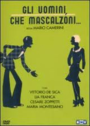 Gli uomini, che mascalzoni! is the best movie in Maria Denis filmography.