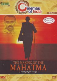 The Making of the Mahatma - movie with Rajit Kapoor.