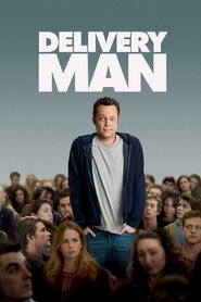 Delivery Man - movie with Vince Vaughn.