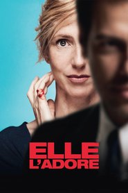 Elle l'adore is the best movie in Pascal Demolon filmography.