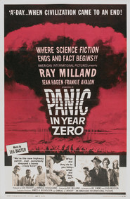 Panic in Year Zero! - movie with Ray Milland.