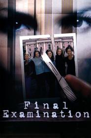 Final Examination is the best movie in Debbie Rochon filmography.