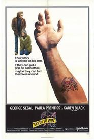 Film Born to Win.