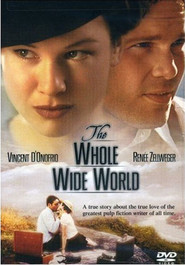 The Whole Wide World - movie with Vincent D'Onofrio.