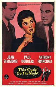 This Could Be the Night is the best movie in Paul Douglas filmography.