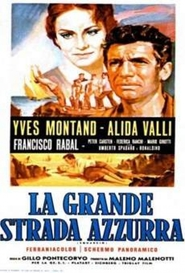 La grande strada azzurra - movie with Yves Montand.