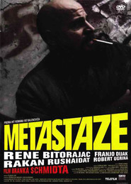 Metastaze - movie with Ksenija Marinkovic.