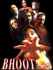 Bhoot - movie with Nana Patekar.