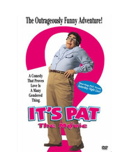 It's Pat is the best movie in Kathy Najimy filmography.