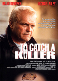 To Catch a Killer is the best movie in Scott Hylands filmography.
