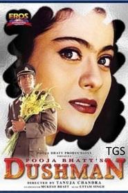 Dushman is the best movie in Sanjay Dutt filmography.