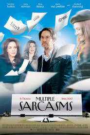 Multiple Sarcasms - movie with Timothy Hutton.