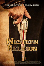Western Religion is the best movie in Holiday Hadley filmography.