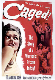 Caged - movie with Agnes Moorehead.