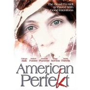American Perfekt - movie with Robert Forster.