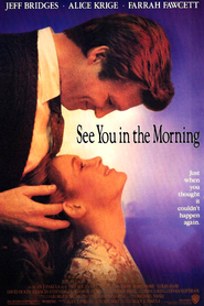 See You in the Morning - movie with Drew Barrymore.