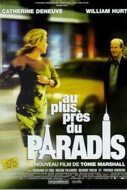 Au plus pres du paradis is the best movie in Bernard Le Coq filmography.