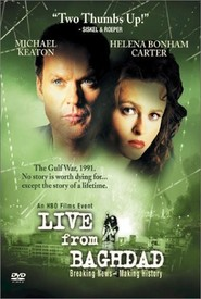 Live from Baghdad - movie with Michael Keaton.