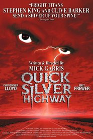 Quicksilver Highway - movie with Christopher Lloyd.