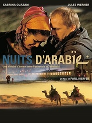 Nuits d'Arabie is the best movie in Sabrina Ouazani filmography.